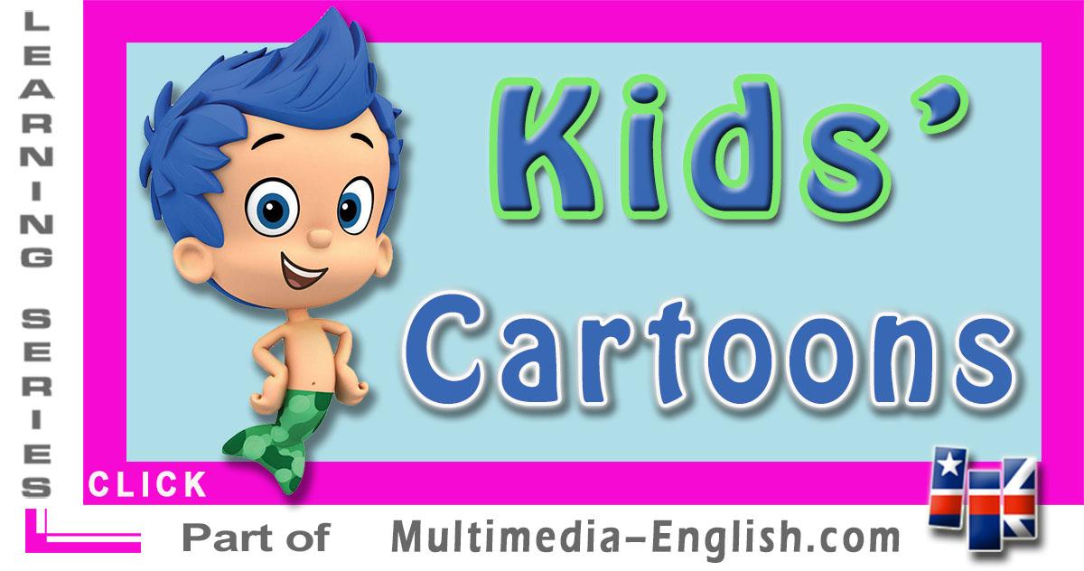 english for kids cartoons multimedia english - Cartoon Kids Pics