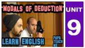 Modal Verbs of Deduction and Speculation (Learn English with Papa Teach Me)
