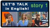 Let's Talk: story 1 (Let's Talk in English)