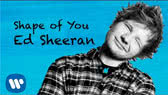 Shape of You (Ed Sheeran)