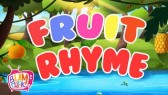 Fruits Rhyme | Song For Kids | Fruits Learning Song | Nursery Rhymes
