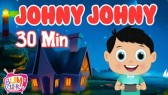 Johny Johny Yes Papa |30 min Non-stop| Nursery Rhymes & Kids Songs (Bumcheek TV)