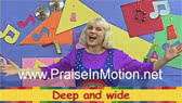 Deep and Wide (Praise in Motion)