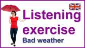 Bad weather - listening exercise (Crown Academy of English)