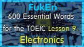 600 Essential Words for the TOEIC | Lesson 9 | Electronics (FukEn)