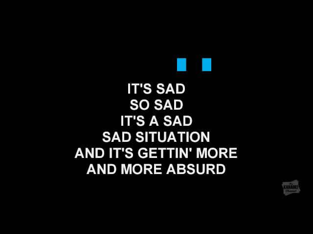 Sorry seems to be the hardest word -karaoke (Elton John