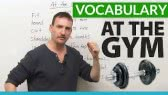 Vocabulary for Exercising at the Gym (Adam)