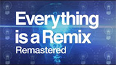 Everything is a remix - remastered (Kirby Ferguson)