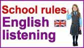 School rules - English listening