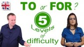Should You Use TO or FOR? - 5 Levels of English Grammar (Oxford Online English)