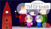 The Elf Rocket (Ben and Holly's Little Kingdom)