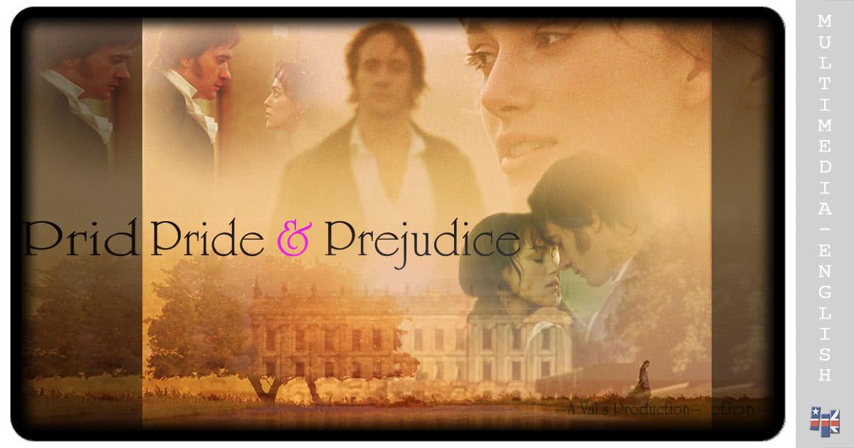 Pride and Prejudice (English 7 levels) –[Multimedia-English videos]