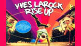 Rise up (Yves LaRock)