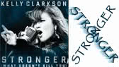 Stronger (what doesn't kill you)  (Kelly Clarkson)
