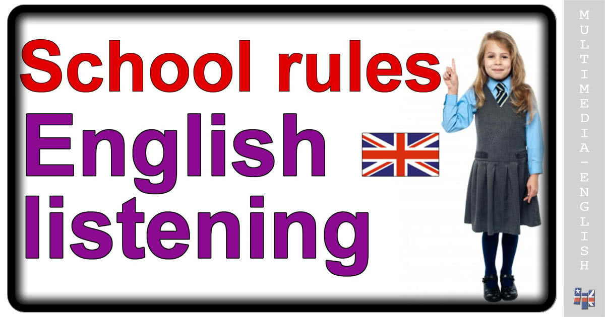 School rules - English listening (Crown Academy of English
