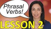 English Phrasal Verbs in Conversation - Lesson 2 (Anglo-Link)
