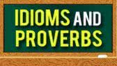 Idioms and Proverbs (Iken Edu)