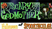 Scary Godmother: Halloween Spooktacular (full movie)
