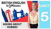 Asking about Hobbies  -British version (EnglishClass101)