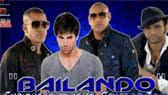 Bailando -Spanglish version- (Enrique Iglesias)