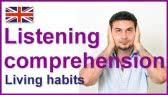 Living habits - listening comprehension