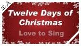 Twelve Days of Christmas (childrenlovetosing)