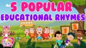5 Popular Educational Rhymes For Kids | Best Educational Songs For Toddlers (Bumcheek TV)