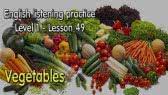 Listening English for beginner learners - lesson 49 - Vegetables (Fuken)