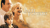 Pay It Forward (trailer and full movie) (full movie)