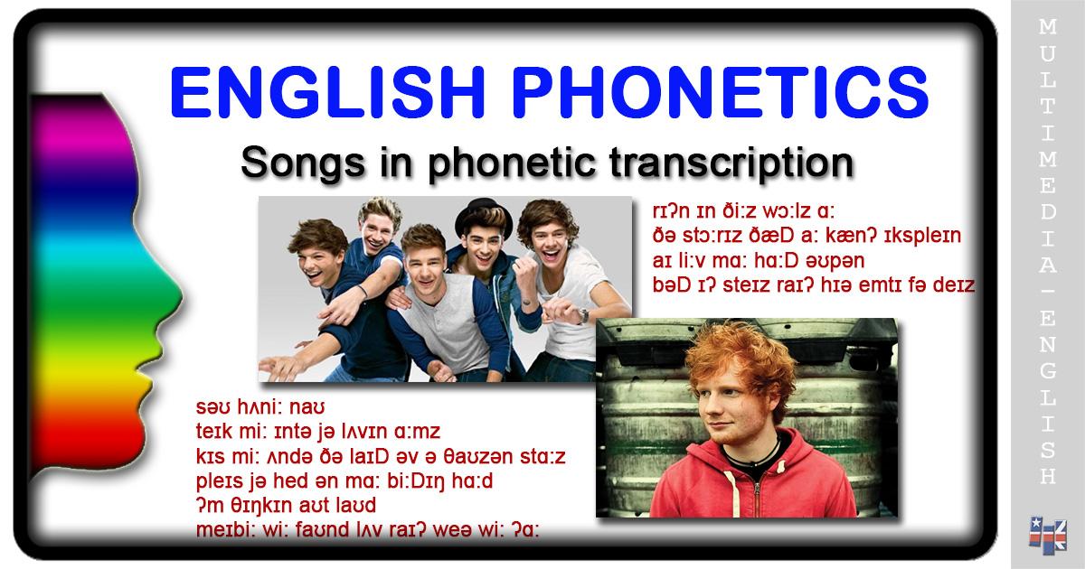 Phonetics: Songs in Phonetic Transcription –[Multimedia-English]