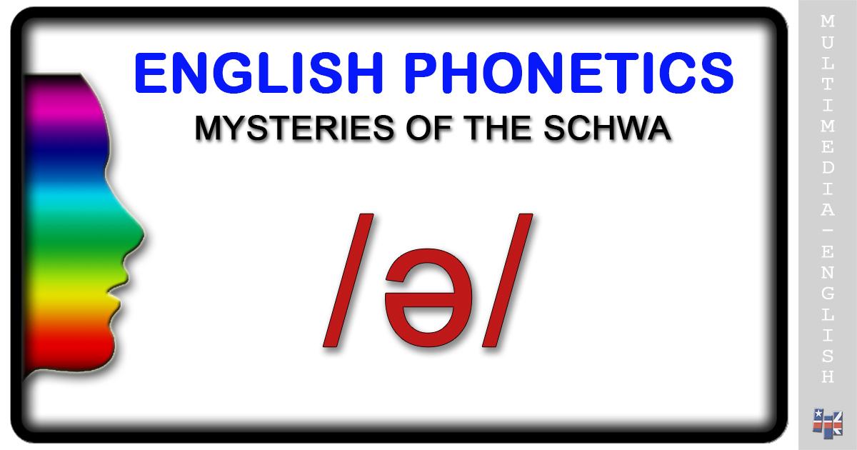 phonetics  the schwa  u2013 multimedia
